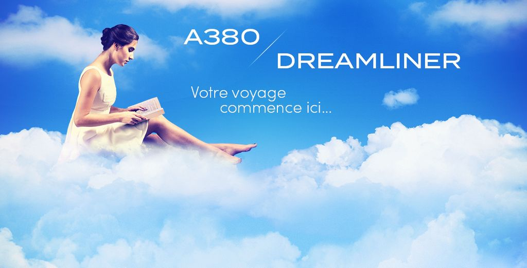 Offrez-vous un séjour dans les plus beaux hôtels en A380 ou en Dreamliner !