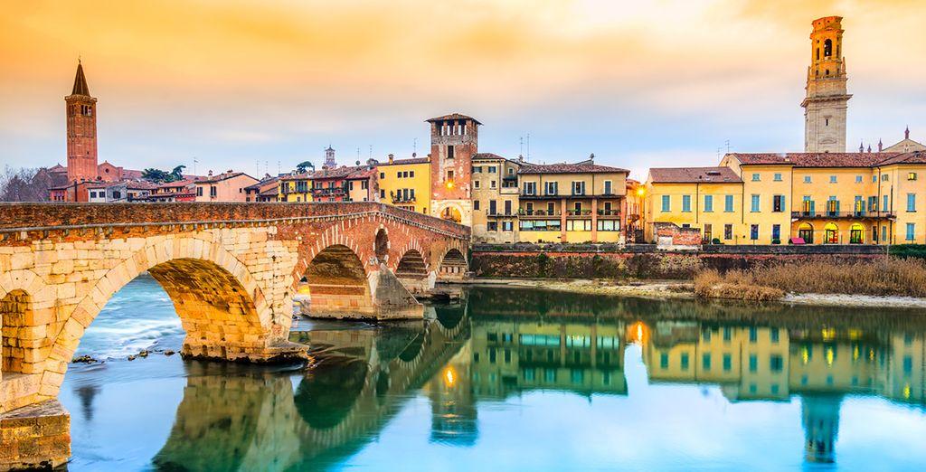 Lasciatevi conquistare dalla vicina Verona, città d'arte e di cultura