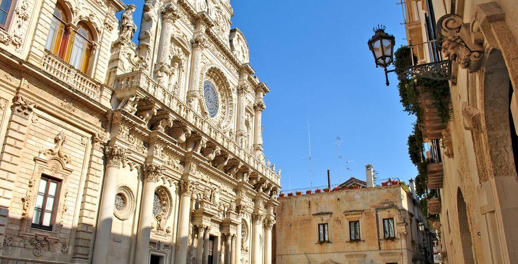 Visitate poi Lecce, e la sua architettura barocca
