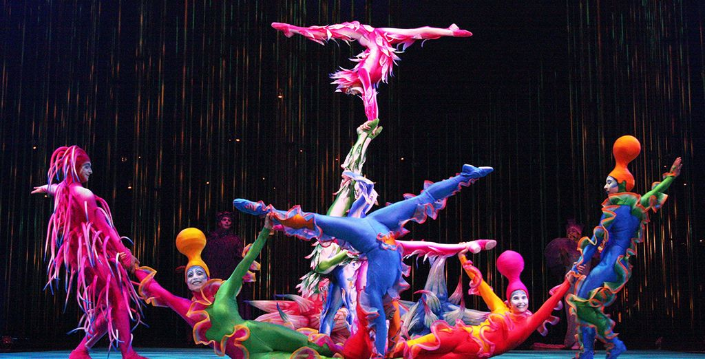 Or be amazed at the Cirque Du Soleil