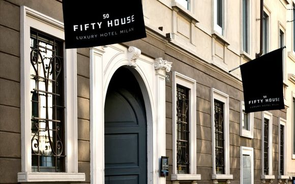Fifty House Luxury Hotel Milano 5*